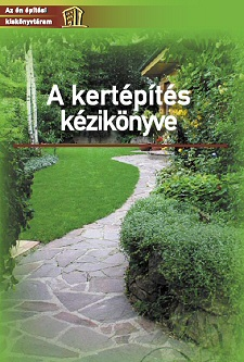 Hogyan építhet csodaszép, mindenki által irigyelt kertet?