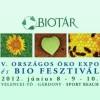 Biotár V. Országos Öko Expo és Bio Fesztivál