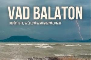 Csodás természetfilm: Vad Balaton